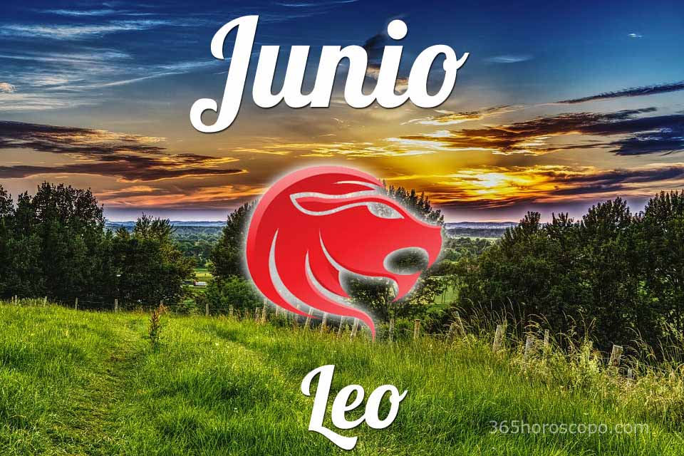 Leo horóscopo Junio