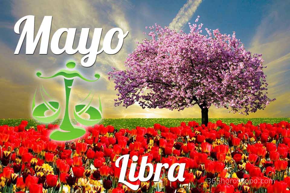 Libra horóscopo Mayo