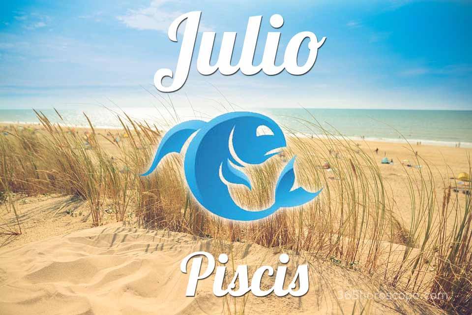 Piscis horóscopo Julio