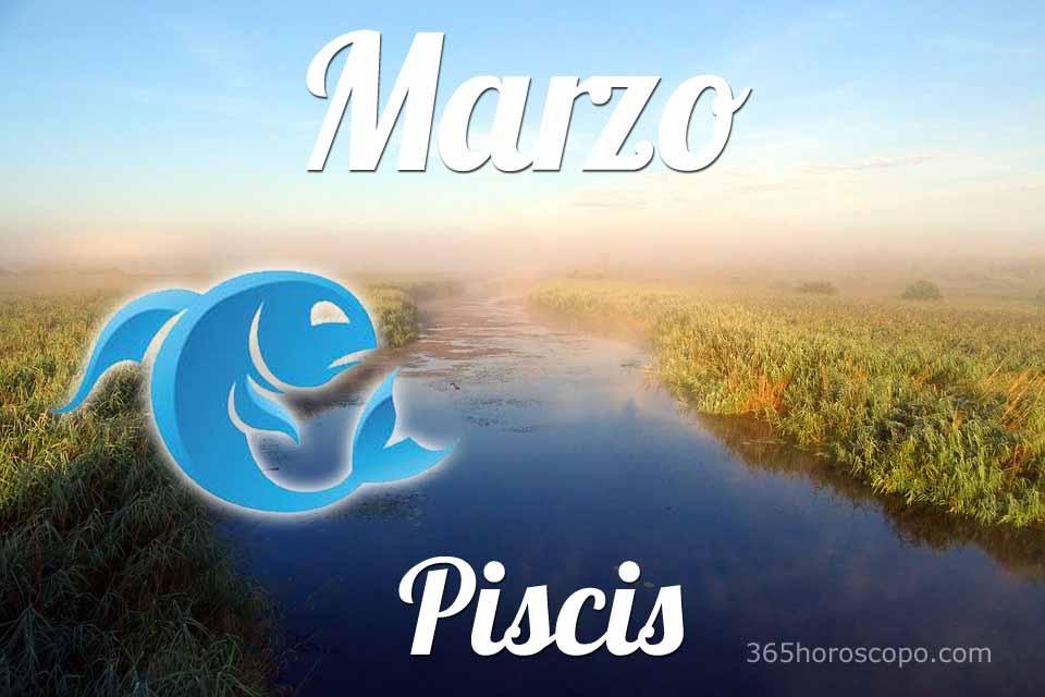 Piscis horóscopo Marzo