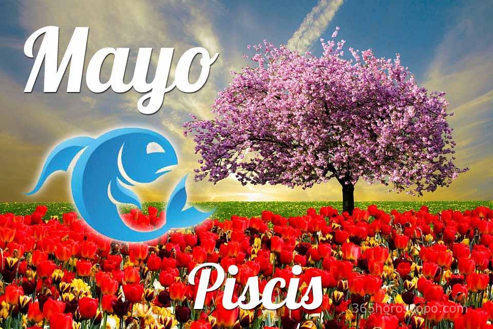 Piscis horóscopo Mayo