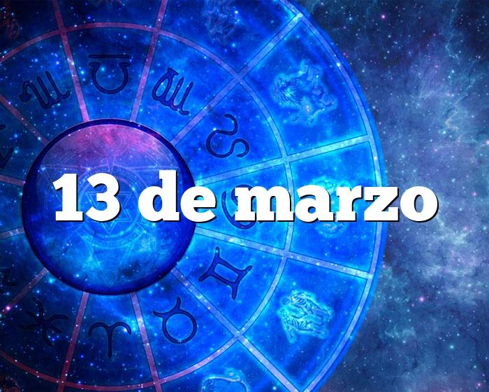13 de marzo