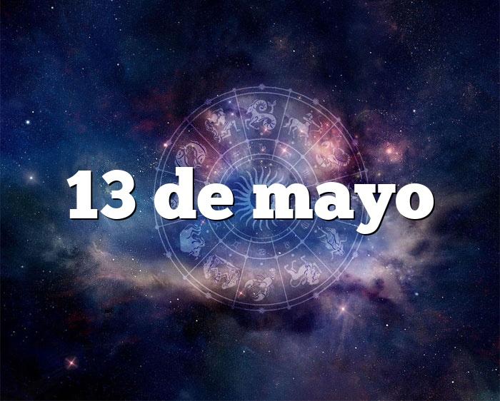 13 de mayo