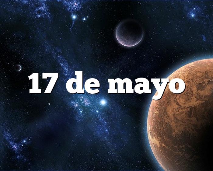17 de mayo