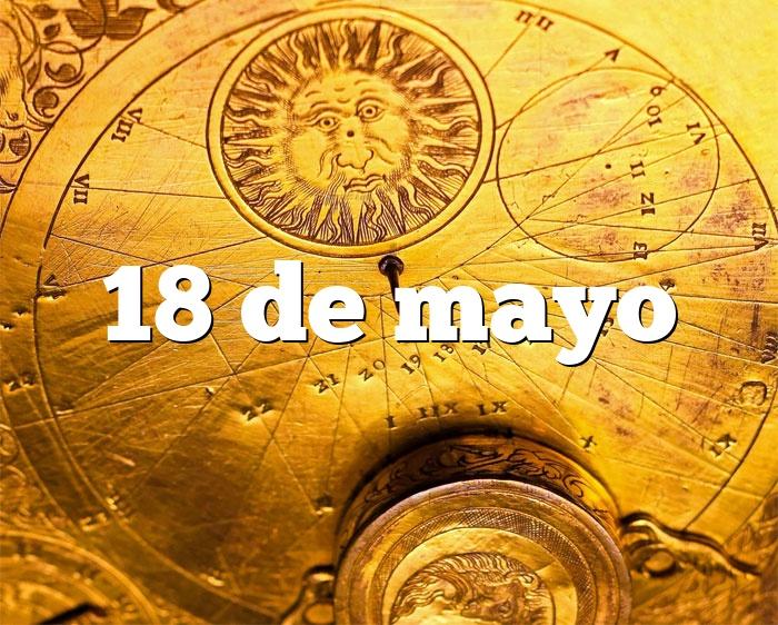 18 de mayo
