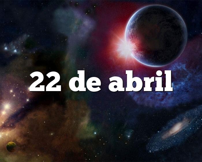 22 de abril