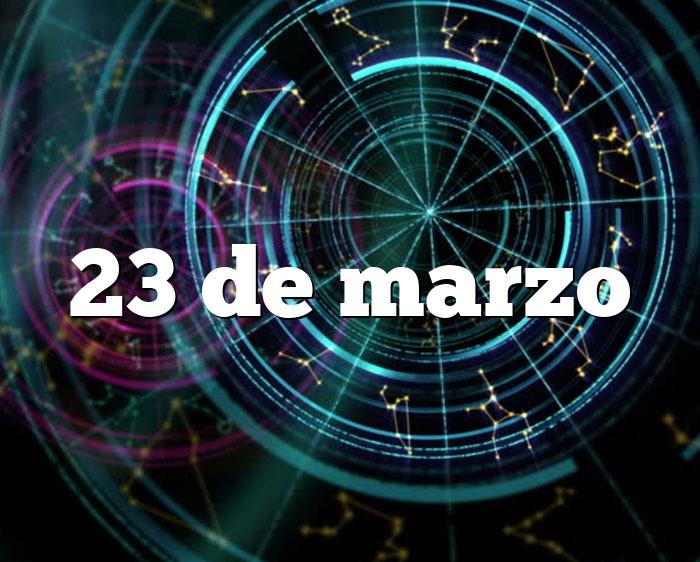 23 de marzo