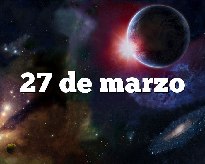 27 de marzo