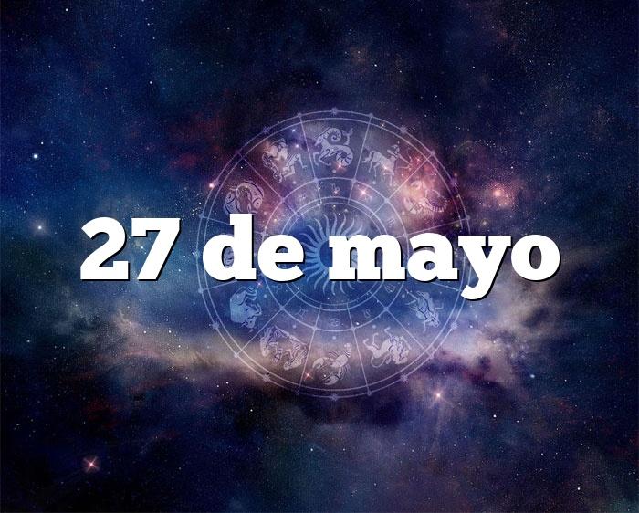 27 de mayo