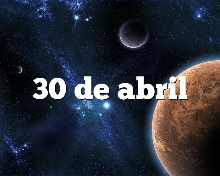 30 de abril