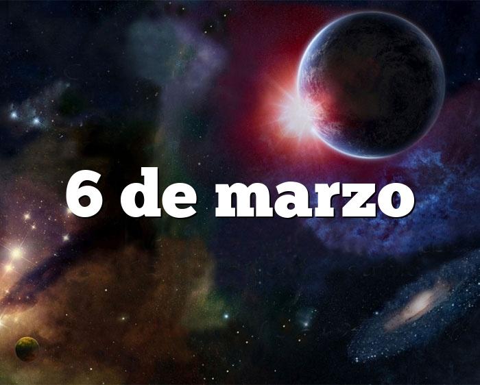 6 de marzo