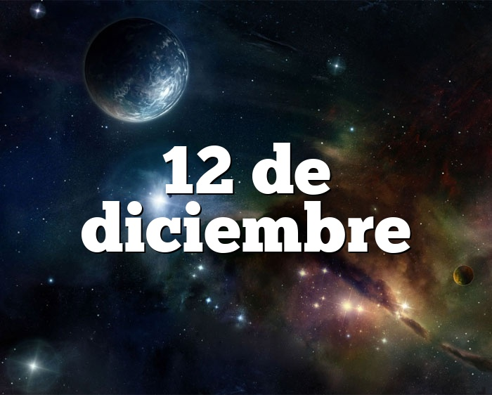 12 de diciembre