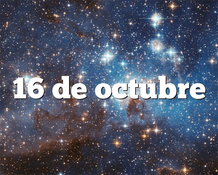 16 de octubre