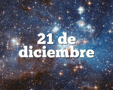 21 de diciembre
