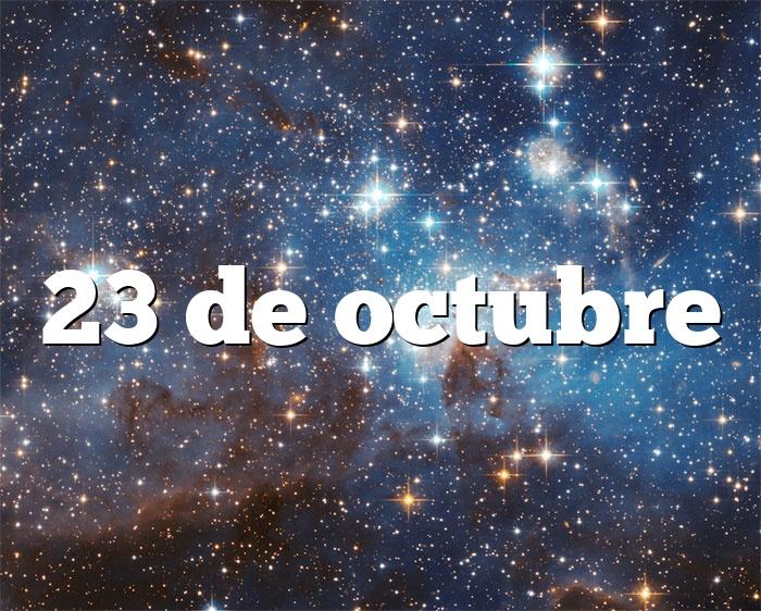 23 de octubre