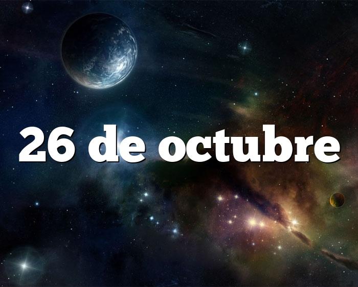 26 de octubre