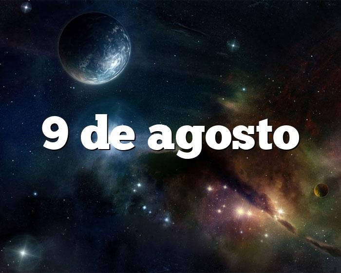 9 de agosto