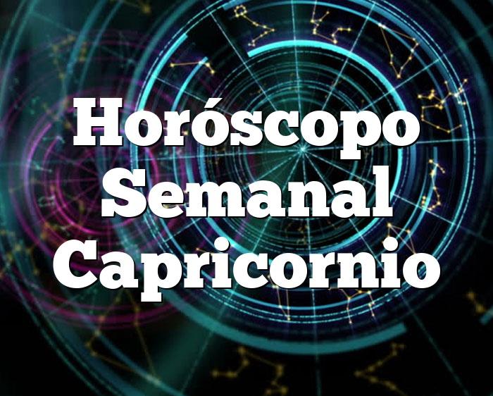 Horóscopo Semanal Capricornio