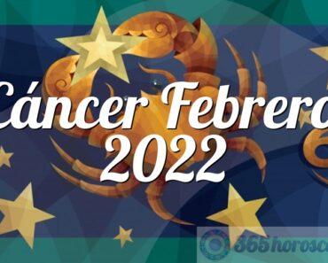 Cáncer Febrero 2022