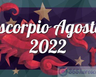 Escorpio Agosto 2022