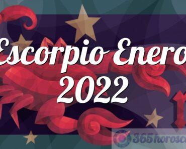Escorpio Enero 2022