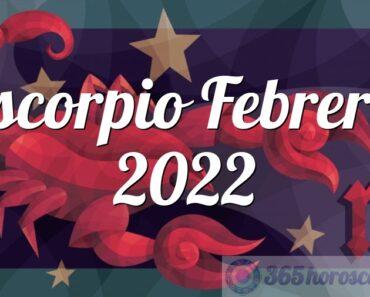 Escorpio Febrero 2022