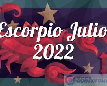 Escorpio Julio 2022