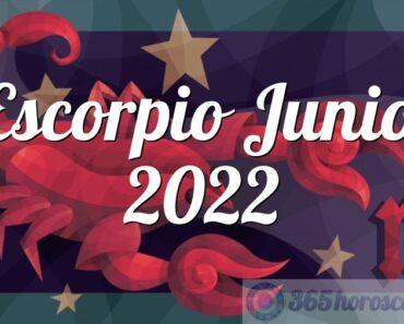 Escorpio Junio 2022
