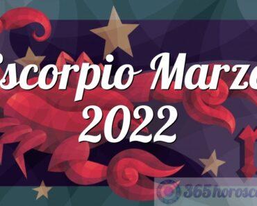 Escorpio Marzo 2022