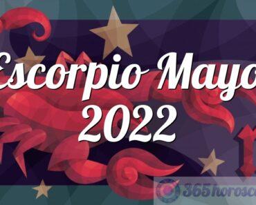 Escorpio Mayo 2022