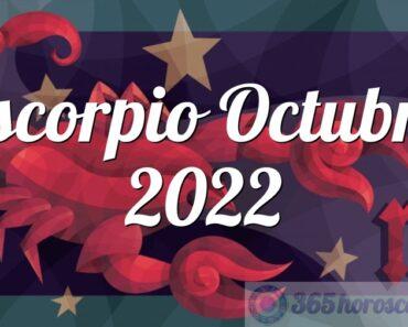 Escorpio Octubre 2022