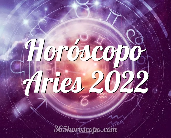 Horóscopo Aries 2022