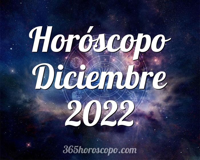 Horóscopo Diciembre 2022