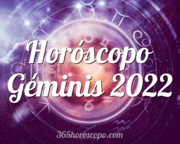 Horóscopo Géminis 2022