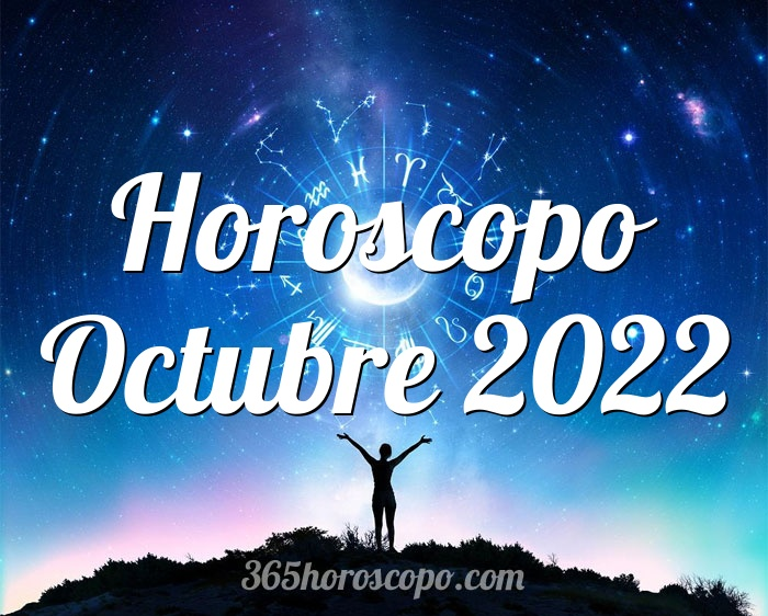 Horoscopo Octubre 2022