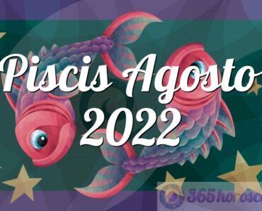 Piscis Agosto 2022