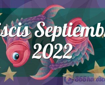 Piscis Septiembre 2022