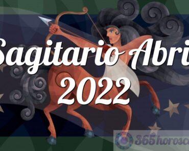 Sagitario Abril 2022