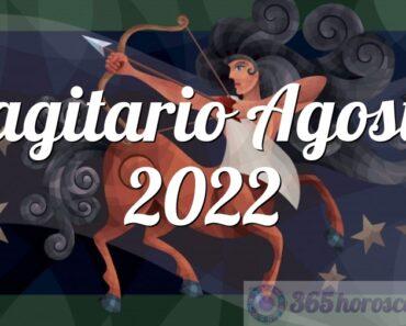 Sagitario Agosto 2022