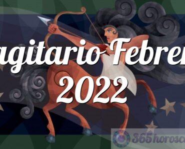 Sagitario Febrero 2022
