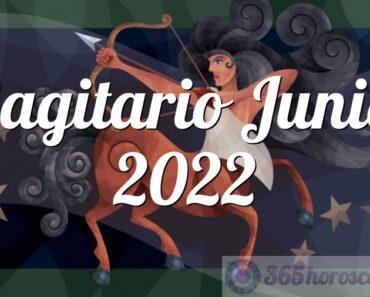 Sagitario Junio 2022