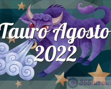 Tauro Agosto 2022
