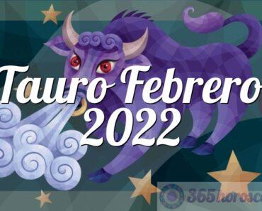 Tauro Febrero 2022