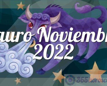 Tauro Noviembre 2022