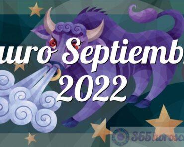 Tauro Septiembre 2022